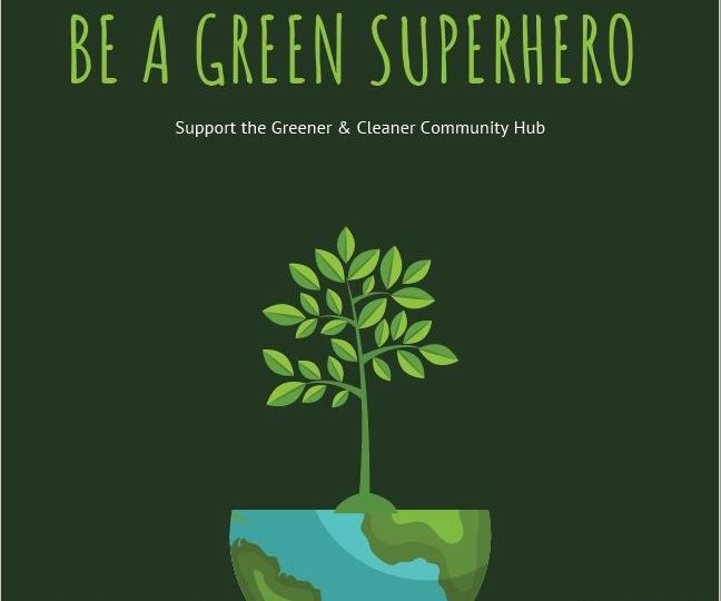 Greener and Cleaner Community Hub poster